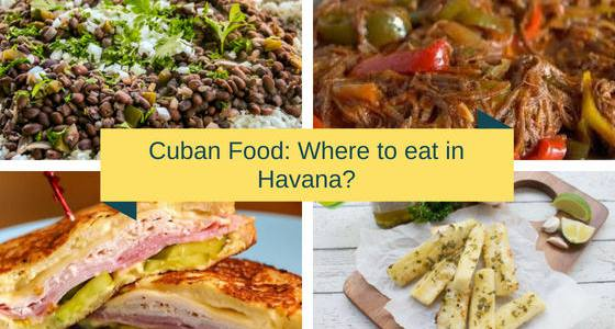 Cuban food: Where to eat in Havana?