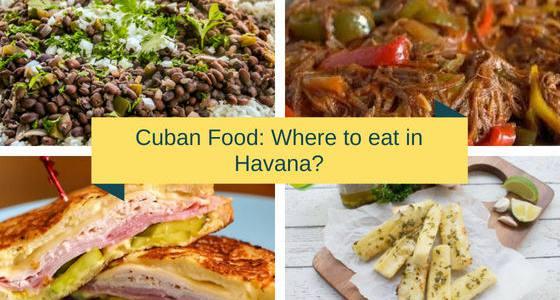 Comida cubana. ¿Dónde comer en La Habana?